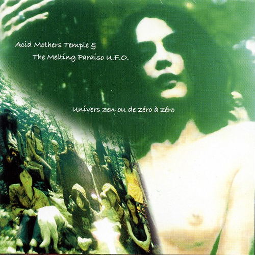 Acid Mothers Temple Univers Zen ou de zéro à zéro album cover
