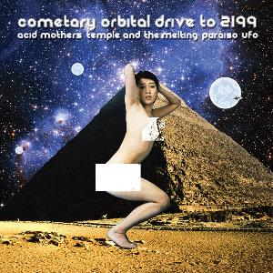 Acid Mothers Temple Cometary Orbital Drive to 2199 album cover