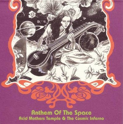 Acid Mothers Temple - Anthem of The Space CD (album) cover