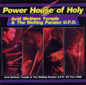Acid Mothers Temple Power House Of Holy album cover