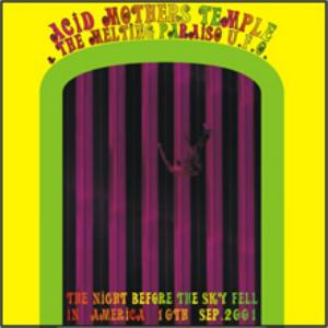 Acid Mothers Temple The Night Before the Sky Fell in America Sept 10, 2001 album cover