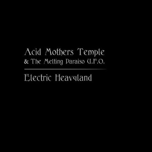 Electric Heavyland by ACID MOTHERS TEMPLE album cover
