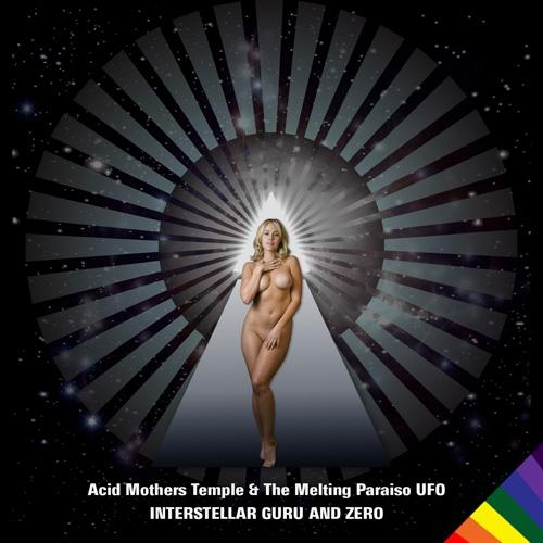 Acid Mothers Temple Interstellar Guru And Zero album cover