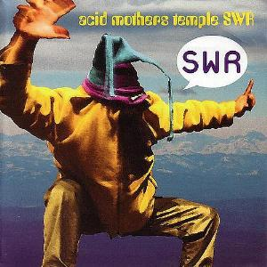Acid Mothers Temple Acid Mothers SWR album cover