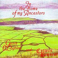 In The Home Of My Ancestors by O'LOGHLEN & COTTERS BEQUEST, GAVIN album cover
