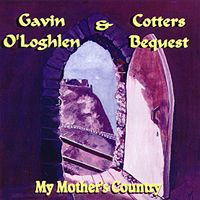 My Mother's Country by O'LOGHLEN & COTTERS BEQUEST, GAVIN album cover
