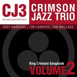King Crimson Songbook Volume 2 by CRIMSON JAZZ TRIO album cover