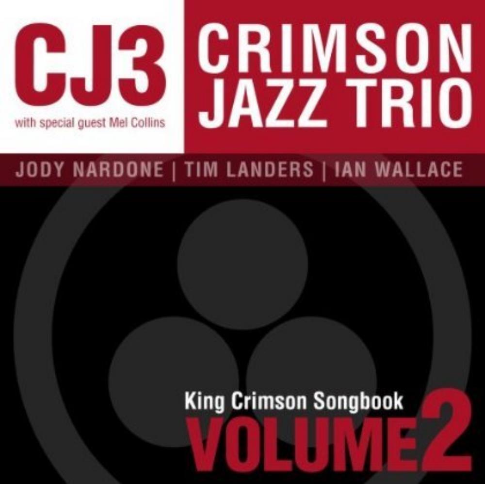King Crimson Songbook, Volume 2 by CRIMSON JAZZ TRIO album cover