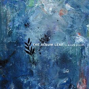 The Album Leaf - In A Safe Place CD (album) cover