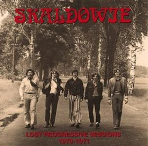 Skaldowie Lost Progressive Sessions 1970-1971 album cover