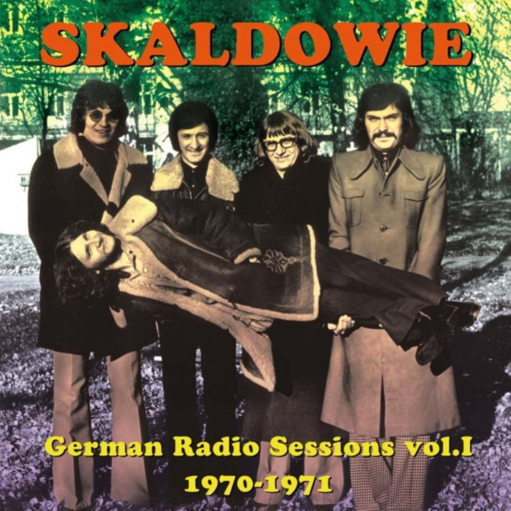 German Radio Sessions vol.1 1970-1971 by Skaldowie album rcover