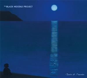 Ghosts & Memories by BLACK NOODLE PROJECT, THE album cover