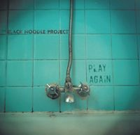 The Black Noodle Project Play Again album cover