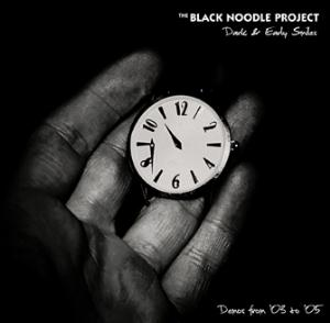 The Black Noodle Project - Dark & Early Smiles CD (album) cover