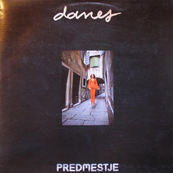 Danes Vceraj In... by PREDMESTJE album cover