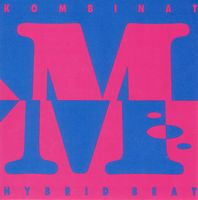 Kombinat M - Hybrid Beat CD (album) cover