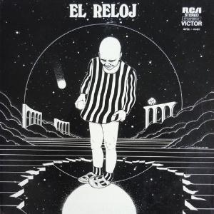 El Reloj II (aka Al Borde del Abismo or Segundo Album) by RELOJ, EL album cover