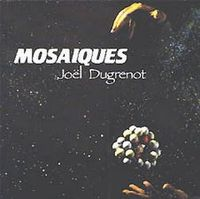 Mosa�ques by DUGRENOT, JOEL album cover