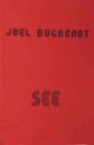 Joel Dugrenot - See CD (album) cover