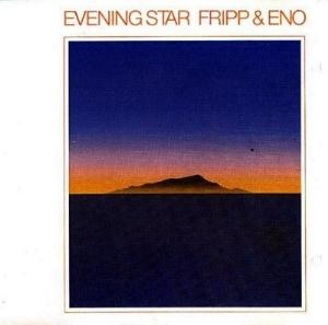 Fripp & Eno - Evening Star CD (album) cover