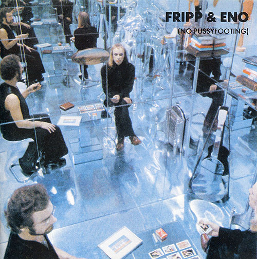 (No Pussyfooting) by FRIPP & ENO album cover