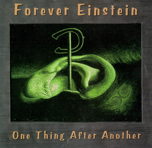 One Thing After Another by FOREVER EINSTEIN album cover