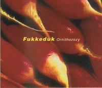 Fukkeduk - Ornithozozy CD (album) cover
