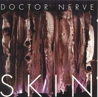 Doctor Nerve Skin album cover