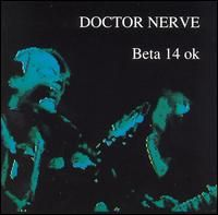 Beta 14 OK by DOCTOR NERVE album cover
