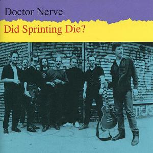 Did Sprinting Die? by DOCTOR NERVE album cover