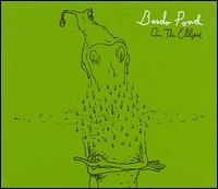 Bardo Pond On The Ellipse album cover