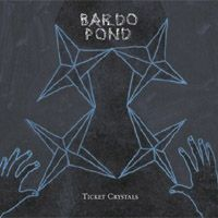 Ticket Crystals by BARDO POND album cover