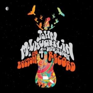 John McLaughlin The Boston Record (with The 4th Dimension) album cover
