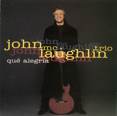 John McLaughlin - Qué alegria CD (album) cover