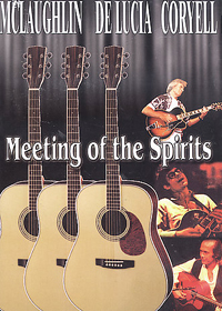 John McLaughlin - McLaughlin / DeLucia / Coryell - Meeting of the Spirits CD (album) cover