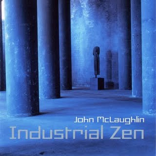 John McLaughlin - Industrial Zen CD (album) cover