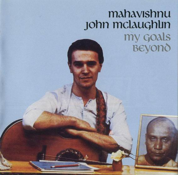 John McLaughlin - My Goals Beyond CD (album) cover