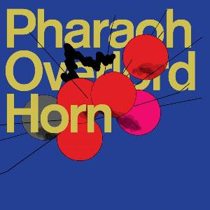 Pharaoh Overlord Horn album cover