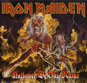 Iron Maiden - Hallowed Be Thy Name  CD (album) cover