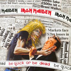 Iron Maiden Be Quick or Be Dead album cover