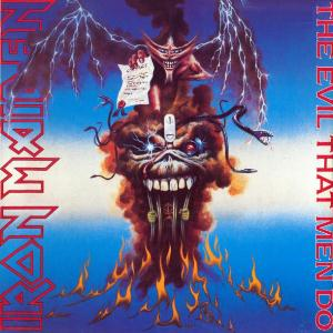 Iron Maiden - The Evil That Men Do  CD (album) cover