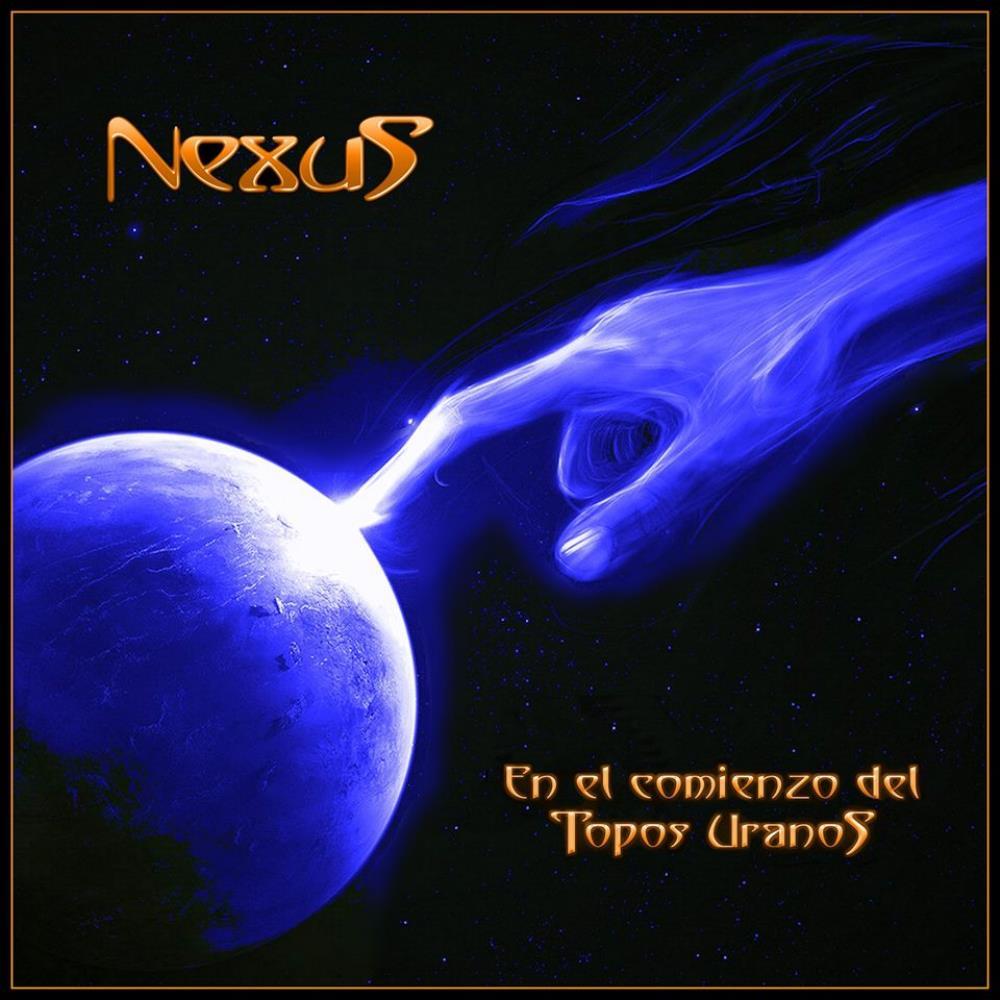 En El Comienzo Del Topos Uranos by NEXUS album cover