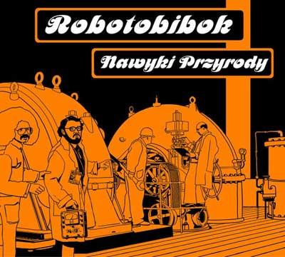Nawyki Przyrody by ROBOTOBIBOK album cover