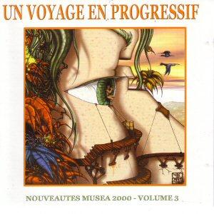 Un Voyage en Progressif Volume 3 by VARIOUS ARTISTS (LABEL SAMPLERS) album cover