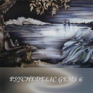 Various Artists (Label Samplers) Psychedelic Gems 6 album cover