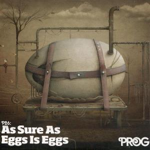 Various Artists (Label Samplers) Prog P26: As Sure As Eggs Is Eggs album cover