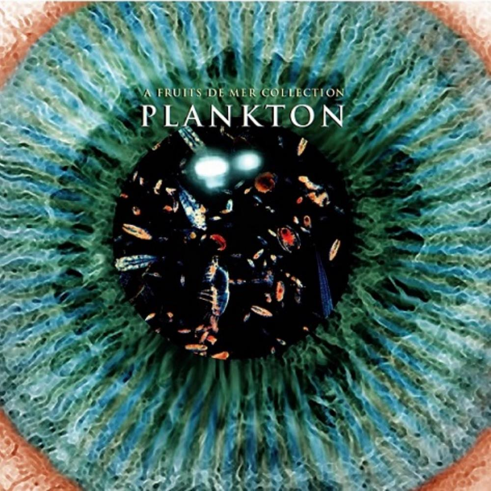 Various Artists (Label Samplers) - Plankton: A Fruits de Mer Collection CD (album) cover