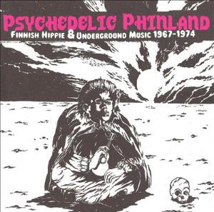 Psychedelic Phinland - Finnish Hippie & Underground Music 1967-1974 by VARIOUS ARTISTS (LABEL SAMPLERS) album cover