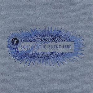 Song of the Silent Land by VARIOUS ARTISTS (LABEL SAMPLERS) album cover