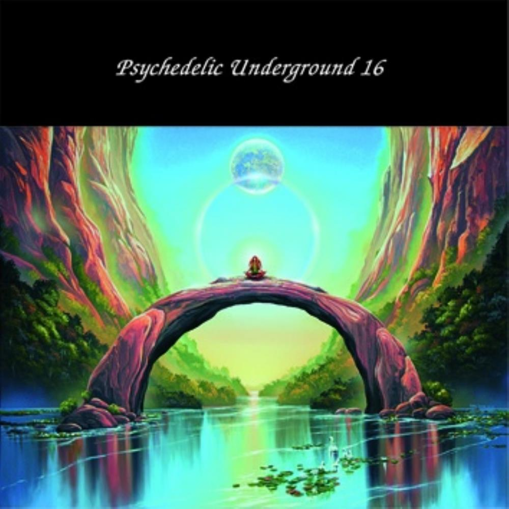 Various Artists (Label Samplers) - Psychedelic Underground 16 CD (album) cover